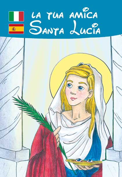 La Tua Amica Santa Lucia Casa Editrice Mimep Docete