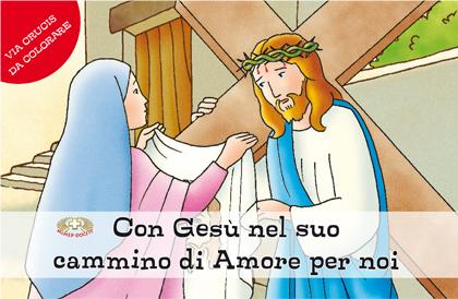Con Gesù Nel Suo Cammino Di Amore Per Noi Casa Editrice Mimep Docete