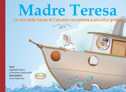 Madre Teresa piccoli e grandi