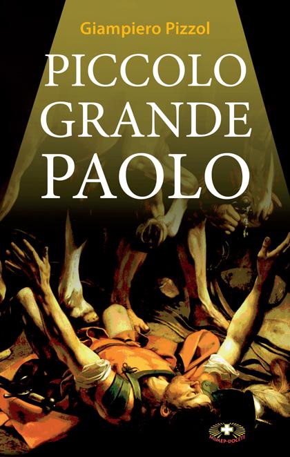 Piccolo grande Paolo