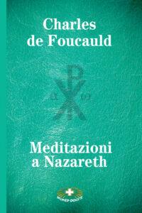 Meditazioni a Nazaret